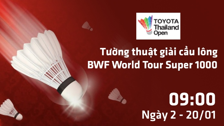 🏸 Ngày 2: Cầu Lông BWF Toyota Thailand Open 2020