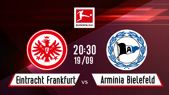 Bóng Đá Đức: Eintracht Frankfurt - DSC Arminia Bielefeld