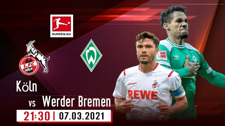 ⚽️ Köln vs Werder Bremen