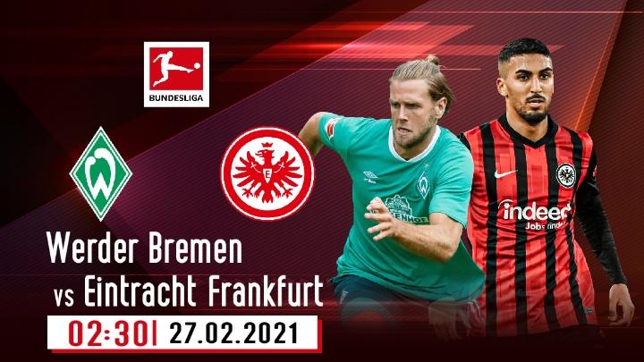 ⚽️ Werder Bremen vs Eintracht Frankfurt