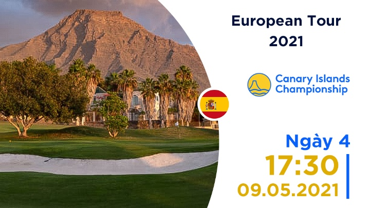 Ngày 4: Canary Island Championship
