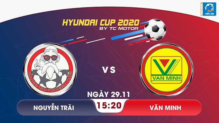 ⚽️ Nguyễn Trãi - Văn Minh
