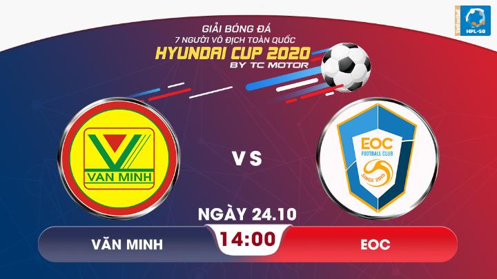 ⚽️ Văn Minh - EOC