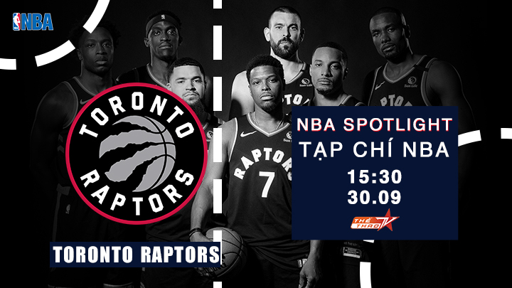 Tạp Chí NBA: Team Raptors