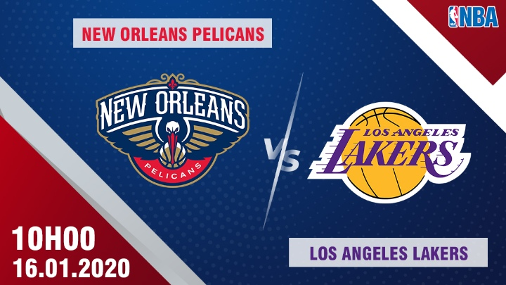 🏀 New Orleans vs L.A. Lakers