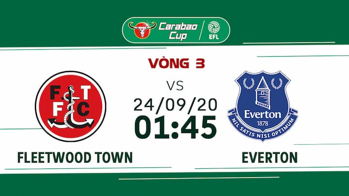 Bóng Đá: Fleetwood Town vs Everton