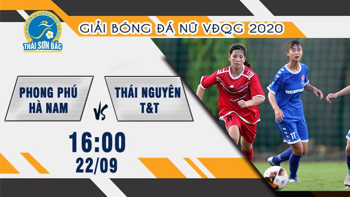 Giải BĐ Nữ: Phong Phú Hà Nam - Thái Nguyên T&T