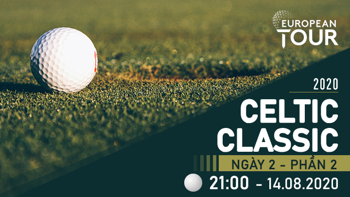 Golf: Celtic Classic Ngày 2 P2
