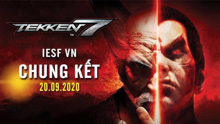 IESF VN - Chung Kết Tekken 7