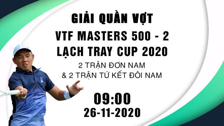 🎾 VTF Masters 500 Lạch Tray Cup