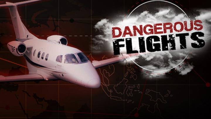 Những chuyến bay nguy hiểm