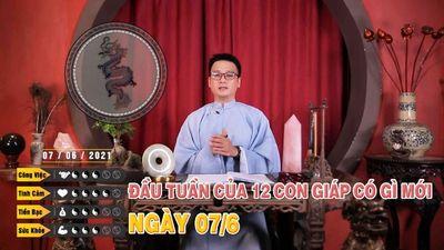 07/06 Đầu Tuần Của 12 Con Giáp Có Gì Mới