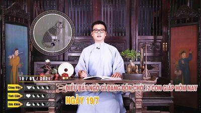 19/07 Điều Bất Ngờ Gì Đang Đón Chờ 12 Con Giáp Hôm nay