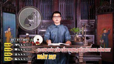 20/07 12 Con Giáp Cần Cẩn Trọng Điều Gì Trong Hôm Nay