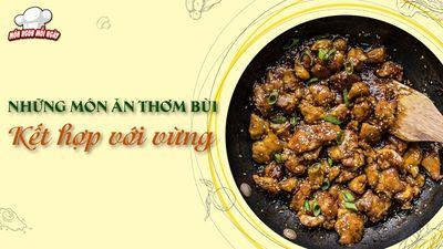 Càng Ăn Càng Mê Những Món Ăn Thơm Bùi Kết Hợp Với Vừng
