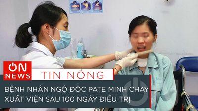 Bệnh Nhân Ngộ Độc Pate Minh Chay Xuất Viện Sau 100 Ngày Điều Trị