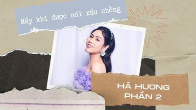 Hà Hương - Phần 2 Mấy Khi Được Nói Xấu Chồng