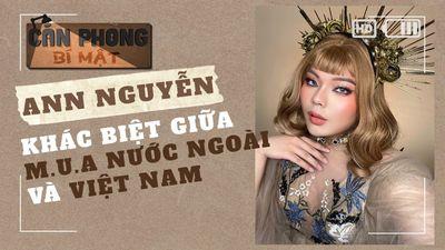 Makeup Ann Nguyễn - Khác Biệt giữa M.U.A Nước Ngoài Và Việt Nam