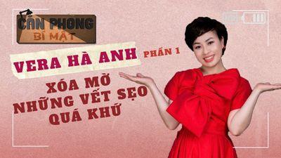 Vera Hà Anh - Xóa Mờ Những Vết Sẹo Quá Khứ