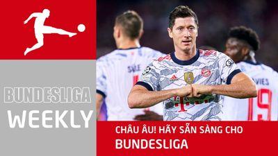 Châu Âu! Hãy sẵn sàng cho Bundesliga! | Bundesliga Weekly