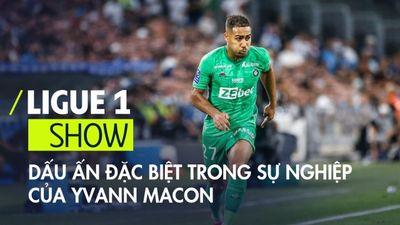 Dấu ấn đặc biệt trong sự nghiệp của Yvann Macon | Ligue 1 Show