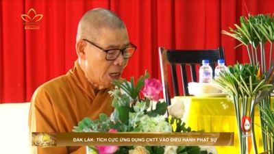 Đắk Lắk:Tích Cực Ứng Dụng CMTT Vào Điều Hành Phật Sự