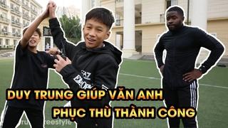 Duy Trung phục thù cho Văn Anh, đánh bại Kante Việt Nam
