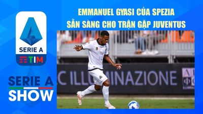 Emmanuel Gyasi của Spezia sẵn sàng cho trận gặp Juventus | Serie A Show