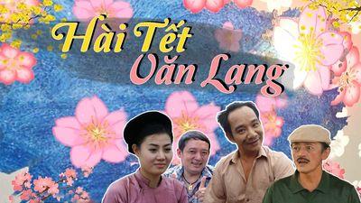 Hài Tết Văn Lang