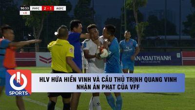 HLV Hứa Hiền Vinh và cầu thủ Trịnh Quang Vinh nhận án phạt từ VFF