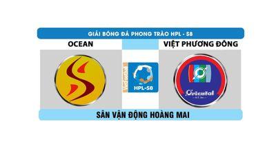 Highlight HPL-S8: Ocean vs Việt Phương Đông