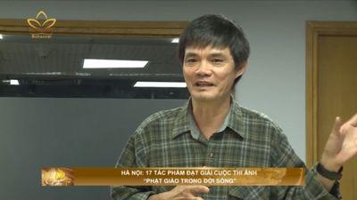 """Hà Nội: 17 Tác Phẩm Đạt Giải Cuộc Thi Ảnh """"Phật Giáo Trong Cuộc Sống"""""""