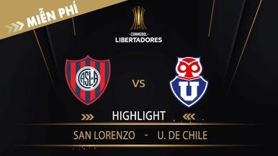Highlight   San Lorenzo Vs U. De Chile   Vòng Loại 1 Copa Libertadores