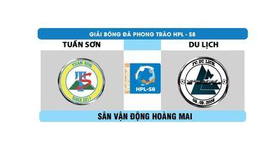 Highlight vòng 3 HPL S8: Tuấn Sơn - Du Lịch