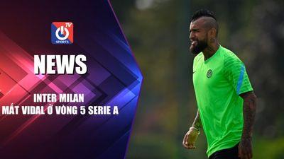 Inter Milan mất Vidal ở vòng 5 Serie A
