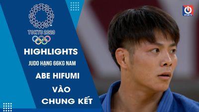 Judo - Bán kết hạng 66kg nam - Abe Hifumi vào chung kết
