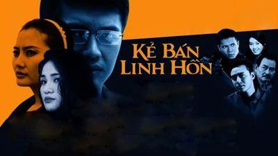 Phim Việt Nam: Kẻ bán linh hồn  - T.9