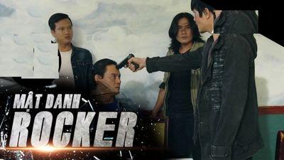 Phim truyện Việt Nam: Mật danh rocker - Tập 42
