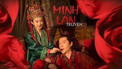Phim truyện Trung Quốc - Minh Lan truyện