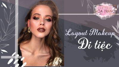 Layout Makeup Đi Tiệc