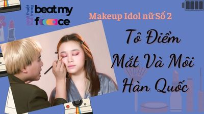 Makeup Idol Nữ số 2 - Tô Điểm Mắt Và Môi Hàn Quốc