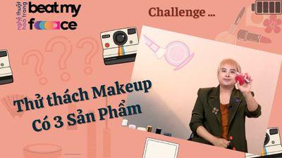Makeup Idol Nữ số 4 - Thử Thách Makeup Có 3 Sản Phẩm