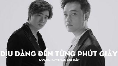Dịu Dàng Đến Từng Phút Giây - Quang Vinh ft. Chi Dân