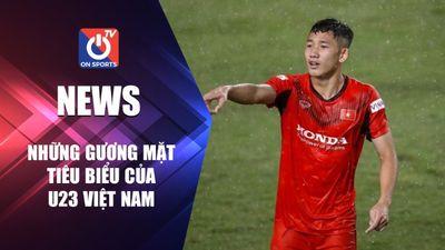 Những gương mặt tiêu biểu của U23 Việt Nam