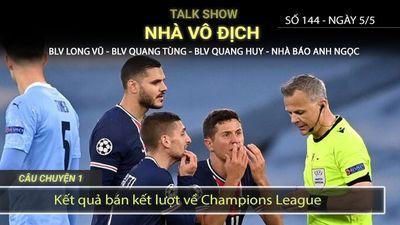 NVĐ số 144 P2: Kết quả Champions League