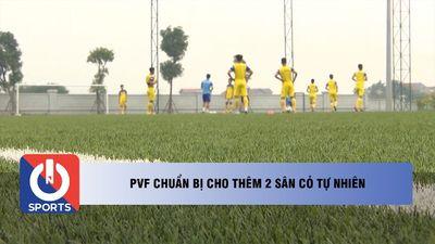 PVF chuẩn bị có thêm 2 sân cỏ tự nhiên