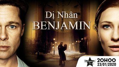 Trailer Dị Nhân Benjamin