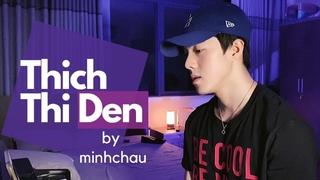 Thích Thì Đến | Lê Bảo Bình | Cover by Minh Châu