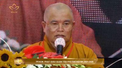 TP.HCM: Phật Giáo Quận Tân Phú Đại Hội NK.2021-2026