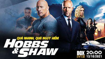Trailer Quá Nhanh Quá Nguy Hiểm: Hobbs Và Shaw